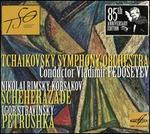 Nikolai Rimsky-Korsakov: Scheherazade; Igor Stravinsky: Petrushka