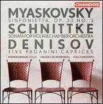 Nikolay Myaskovsky: Sinfonietta; Alfred Schnittke: Sonata for Violin & Chamber Orchestra