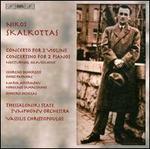 Nikos Skalkottas: Concerto for 2 Violins; Concertino for 2 Pianos; Nocturnal Amusement