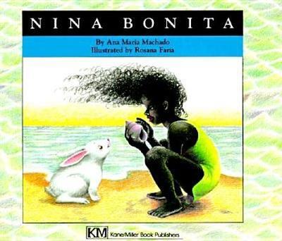 Nina Bonita - Machado, Ana Maria, and Iribarren, Elena (Translated by)