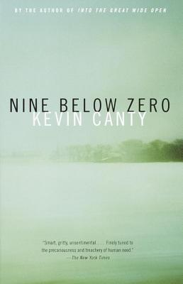 Nine Below Zero - Canty, Kevin