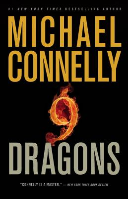 Nine Dragons - Connelly, Michael