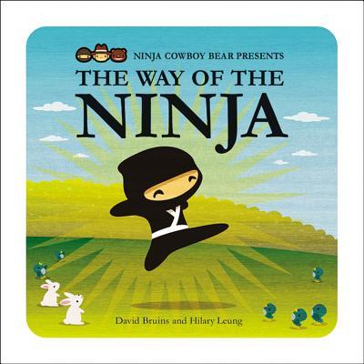 Ninja Cowboy Bear Presents the Way of the Ninja - Bruins, David