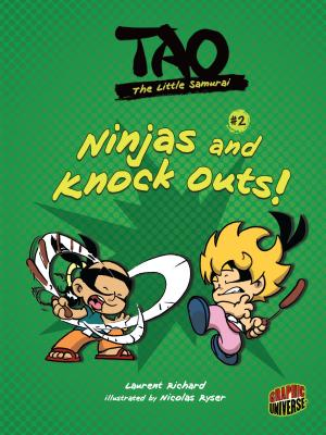 Ninjas and Knock Outs! - Richard, Laurent
