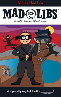 Ninjas Mad Libs - Price, Roger (Creator)