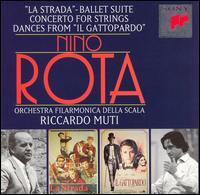 """Nino Rota: Concerto for Strings; """"La Strada"""" Suite; Dances from """"Il Gattopardo"""" - La Scala Philharmonic Orchestra; Riccardo Muti (conductor)"""