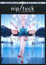 Nip/Tuck: Season 5, Part Two [3 Discs] -
