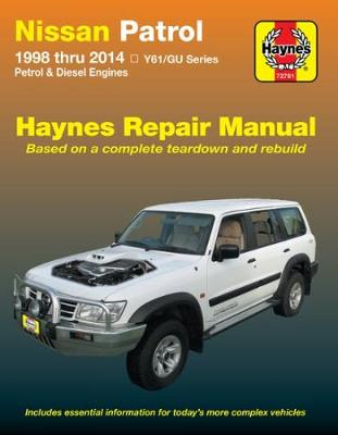 Nissan Patrol Automotive Repair Manual: 1998-2014 -