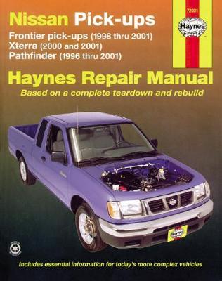 Nissan Pick-Ups: Frontier Pick-Ups (1998 Thru 2004), Xterra (2000 Thru 2004), Pathfinder (1996 Thru 2004) - Freund, Ken