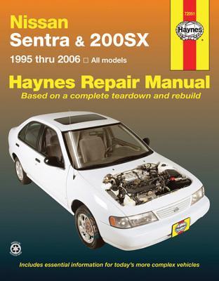 Nissan Sentra & 200sx: 1995 Thru 2006 - Haynes, John