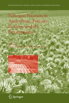 Nitrogen Fixation in Agriculture, Forestry, Ecology, and the Environment - Werner, Dietrich (Editor), and Newton, William E. (Editor)