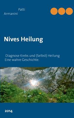 Nives Heilung - Armanini, Patti