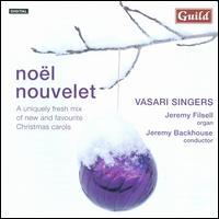 Noël Nouvelet - Fiona McWilliams (soprano); Jeremy Filsell (organ); Jess Stansfield (soprano); Matthew Wood (baritone);...