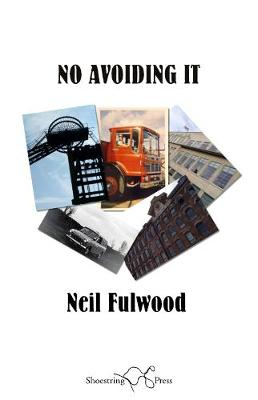 No Avoiding it - Fulwood, Neil