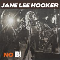 No B! - Jane Lee Hooker