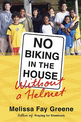 No Biking in the House Without a Helmet - Greene, Melissa Fay