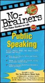 No-Brainers on Public Speaking