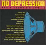 No Depression: What It Sounds Like, Vol. 1