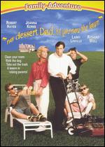 No Dessert Dad, 'til You Mow the Lawn - Howard McCain
