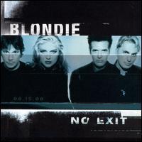 No Exit - Blondie