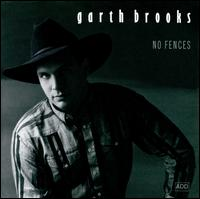 No Fences - Garth Brooks