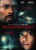 No Good Deed [Includes Digital Copy] [UltraViolet]