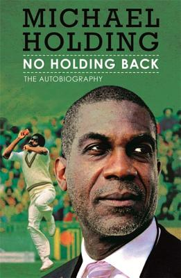 No Holding Back: The Autobiography - Holding, Michael