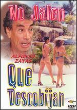 No Jálen! Que Descobijan - Alfredo B. Crevenna