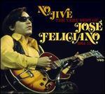 No Jive: The Very Best of José Feliciano, 1964-75