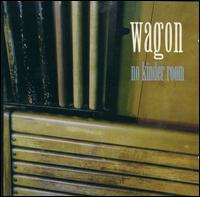 No Kinder Room - Wagon