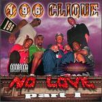No Love, Pt. 1