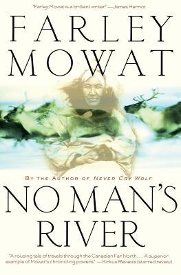 No Man's River - Mowat, Farley