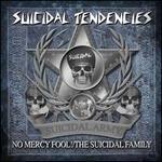 No Mercy Fool!/The Suicidal Family