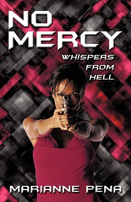 No Mercy: Whispers from Hell - Marianne Pena, Pena