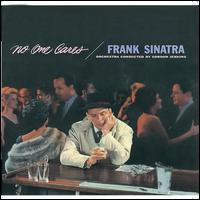 No One Cares - Frank Sinatra