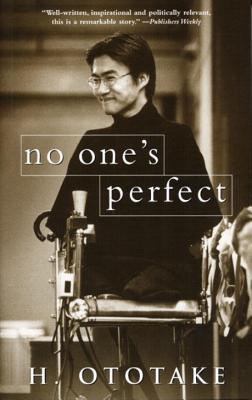 No One's Perfect - Ototake, Hirotada