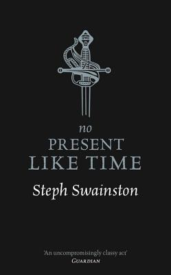 No Present Like Time - Swainston, Steph