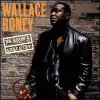 No Room for Argument - Wallace Roney
