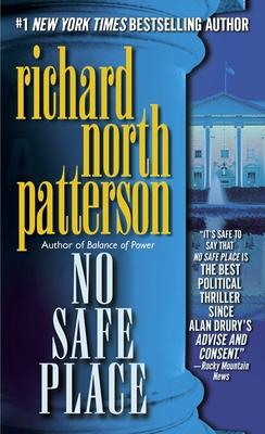 No Safe Place - Patterson, Richard North