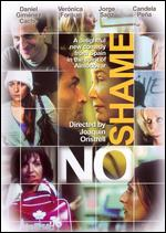 No Shame [Spanish] - Joaquin Oristrell