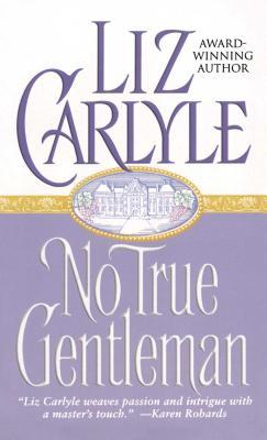No True Gentleman - Carlyle, Liz