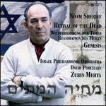 Noam Sheriff: Revival of the Dead; Genesis