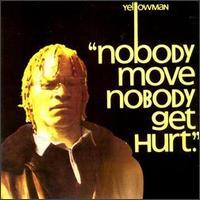 Nobody Move Nobody Get Hurt - Yellowman