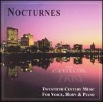 Nocturnes: 20th Century Music for voice, horn & piano