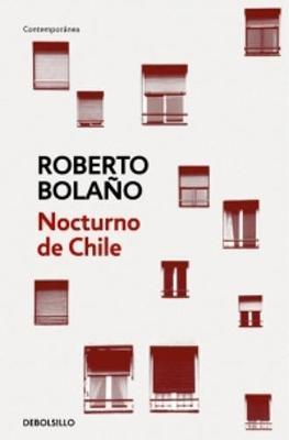 Nocturno De Chile - Bolano, Roberto