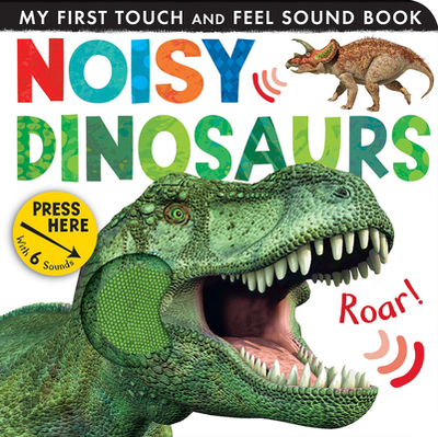 Noisy Dinosaurs - Litton, Jonathan, and Tiger Tales (Compiled by)