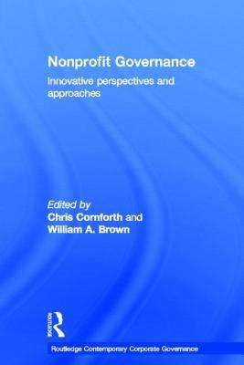 Non-Profit Governance - Cornforth, Chris (Editor), and Brown, William A. (Editor)