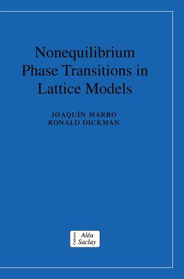 Nonequilibrium Phase Transitions in Lattice Models - Marro, Joaquin