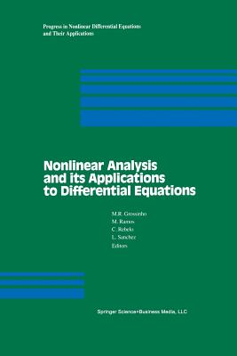 Nonlinear Analysis and Its Applications to Differential Equations - Grossinho, M R (Editor), and Ramos, M (Editor), and Rebelo, C (Editor)