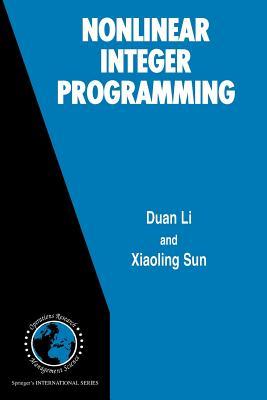 Nonlinear Integer Programming - Li, Duan, and Sun, Xiaoling